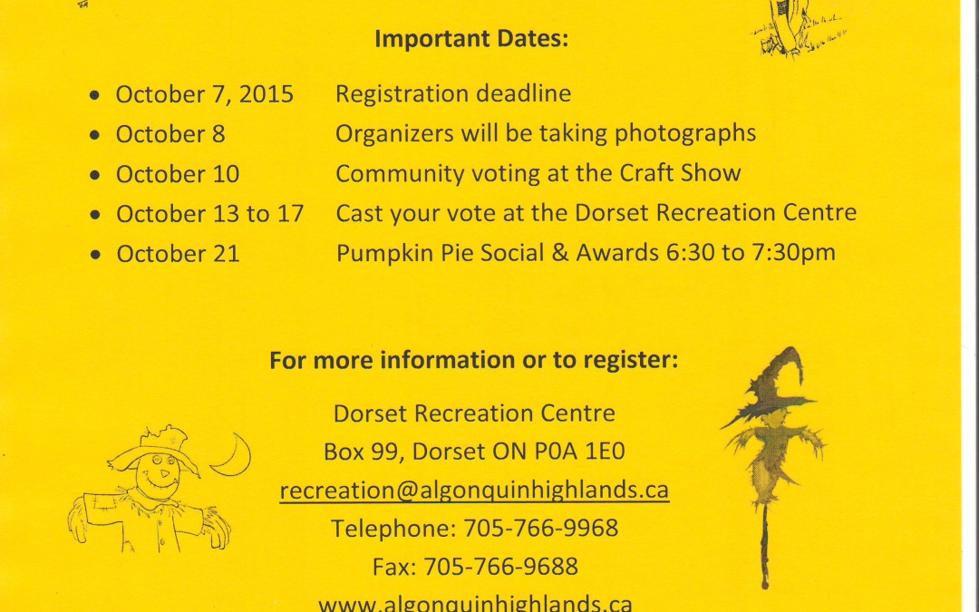 3rd Annual Dorset & Oxtongue Lake Scarecrow Contest